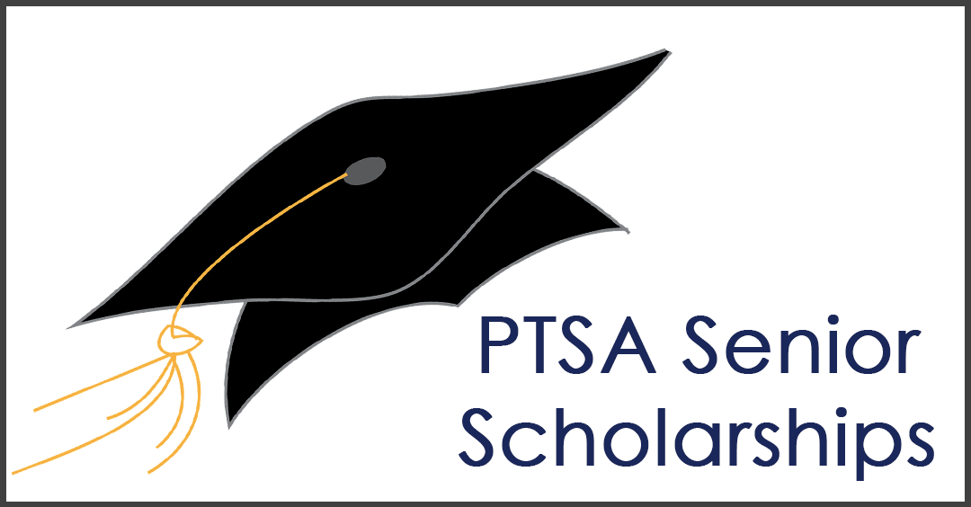 DEADLINE FEBRUARY 17TH – Last Call for PTSA Senior Scholarships!