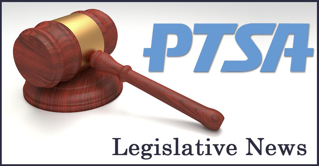 PTSA Legislative News